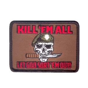 ROTHCO Nášivka KILL ´EM ALL LET GOT SORT ´EM OUT velcro
